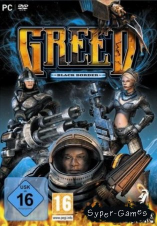Greed: Black Border (2009)