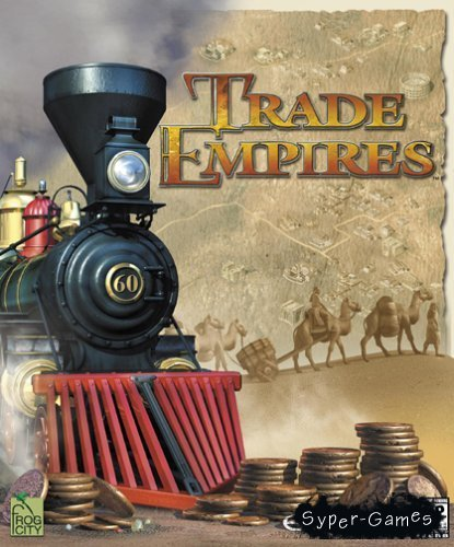 Trade empires / Торговые империи