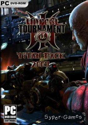 Unreal Tournament 3: Titan Pack (2009/RUS/RePack by Capitan Black)
