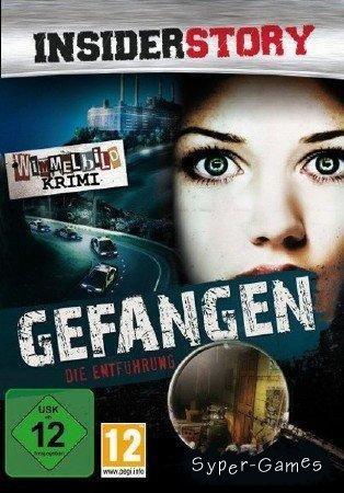 Insider Story - Gefangen (2010/DE)