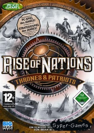 Rise of Nations: Thrones and Patriots (2004/RUS/ENG/RePack)