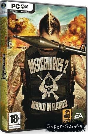 Наемники 2: Мир в Огне / Mercenaries 2: World in Flames (PC/RUS/RePack v.1.0.1)