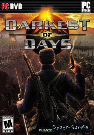 Darkest of Days Repack (RUS/ENG/2009) PC