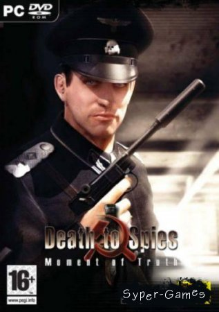 Death to Spies: Moment of Truth (2009/ENG/RePack)
