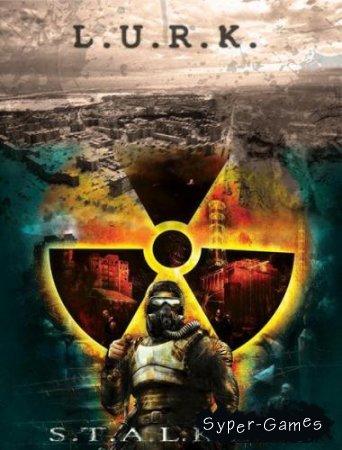 S.T.A.L.K.E.R. Shadow of Chernobyl L.U.R.K. (2010/MOD/Rus)