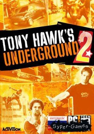 Tony Hawk's Underground 2 (2004/RUS/ENG/Repack)