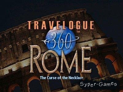 Travelogue 360 Rome: Curse of the Necklace(Полная/Бесплатная)