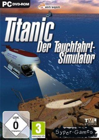 Titanic: Der Tauchfahrt-Simulator (2010/DE)