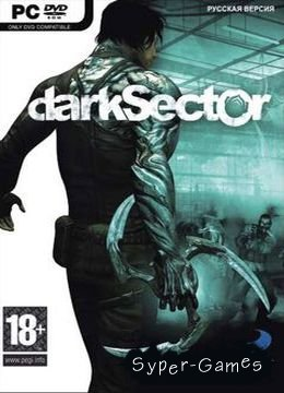 Темный сектор / Dark Sector (2009/RUS/RePack)