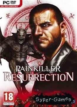 Painkiller: Resurrection / Painkiller: Воскрешение (2009/RUS/RePack)