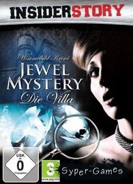 Insider Story: Jewel Mystery - Die Villa (2010/GER)