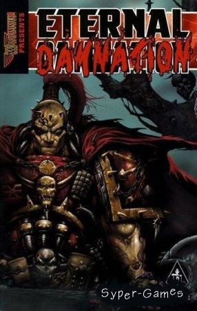 Вечное Проклятие / Eternal Damnation (2007/ENG)