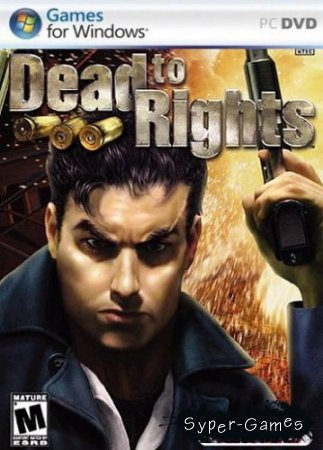 Dead to Rights (2004/ENG/RIP by TPTB)