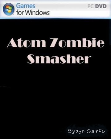 Atom Zombie Smasher (PC/2011/EN)