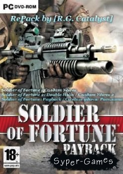 Soldier of Fortune: Anthology (PC/2000-2007/RUS|ENG/RePack)