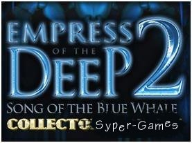 Empress of the Deep 2: Song of the Blue Whale Collector's Edition (2011/PC)