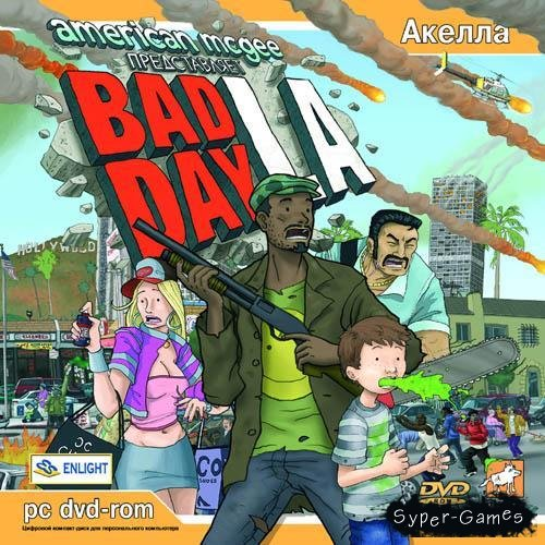 Bad Day L.A.(2006/RUS/RePack)