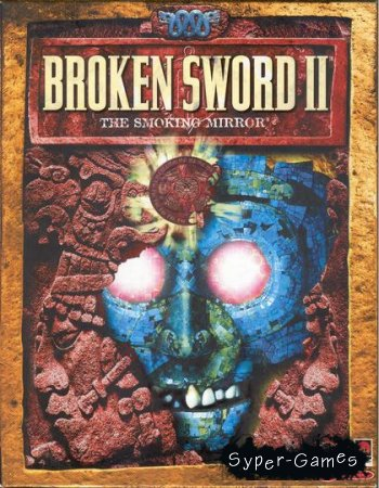 Broken Sword 2: The Smoking Mirror Remastered (2011/ENG/Multi5)