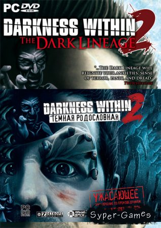Darkness Within 2. Темная родословная / Darkness Within 2: The Dark Lineage (2011/RUS)
