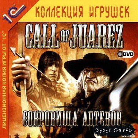 Call of Juarez: Cокровища ацтеков (PC/2006/Rus)