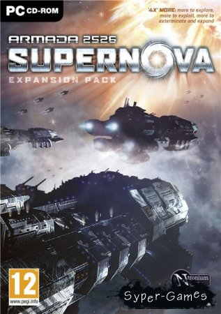 Armada 2526: Supernova (PC/2011/ENG/Repack)