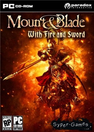 Mount and Blade With Fire and Sword (PC/2011/ENG)