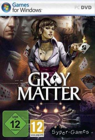 Gray Matter (rePack)