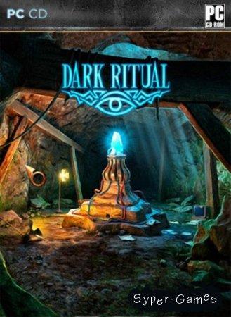 Dark Ritual / Темный Ритуал (2011/ENG)