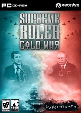 Supreme Ruler Cold War (2011/ENG)