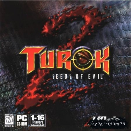Turok 2: Seeds of evil / Турок 2: Семена зла (ENG + RUS)