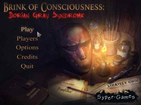 Brink of Consciousness: Dorian Gray Syndrome