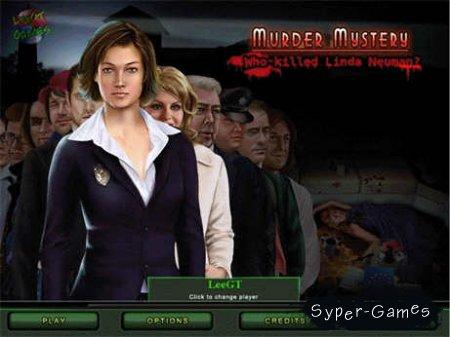 Murder Mystery: Who Killed Linda Neuman (2011/ENG)