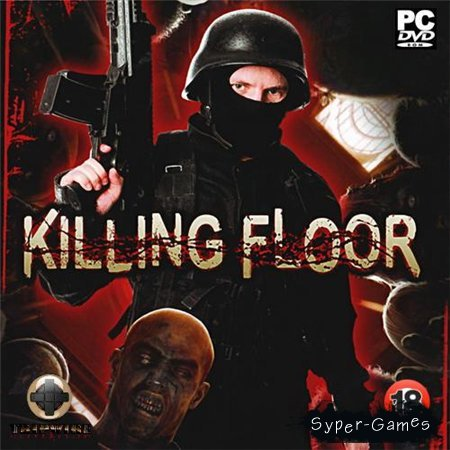 Killing Floor (PC/2010/RUS/RePack by REXE)
