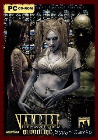 Vampire: The Masquerade - Bloodlines (PC/2004/ENG/RUS)