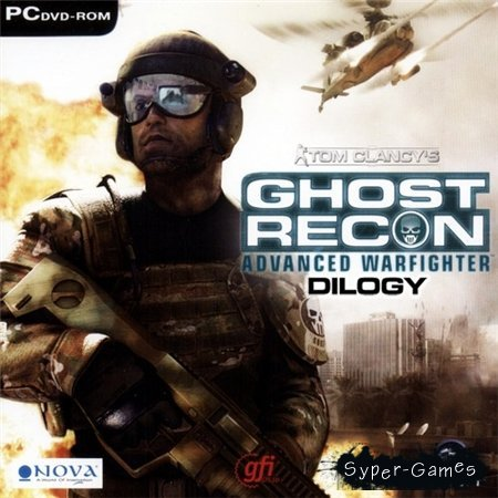 Tom Clancy's Ghost Recon: Advanced Warfighter - Dilogy (PC/2006-2007/RUS/ENG/RePack by R.G.Catalyst)