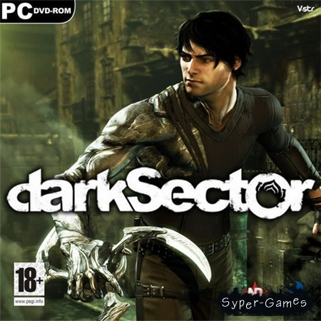 Dark Sector (PC/2009/RUS/RePack by R.G.Механики)