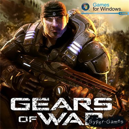 Gears of War (PC/2007/RUS/ENG/RePack by R.G.Механики)
