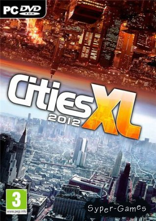 Cities XL 2012 (PC/2011/RUS/ENG/Repack by R.G. Catalyst)