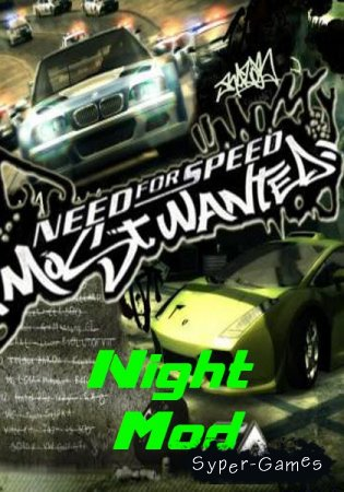 Need for Speed: Most Wanted Night Mod (2010/PC/RePack)