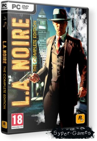 L.A. Noire: The Complete Edition (2011/PC/RUS/Rip)