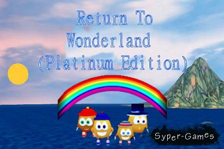 Return To Wonderland. Platinum Edition (2009)