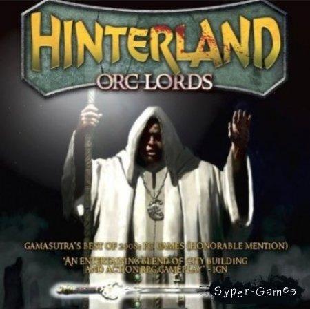 Hinterland: Orc Lords (Repack/RUS)