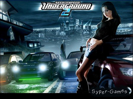 Need for Speed: Underground 2 / Нид Фо Спид: Андерграунд 2