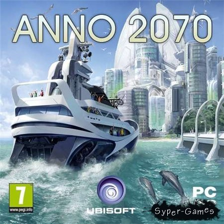Anno 2070 (PC/2011/RUS/RePack by R.G.Catalyst)