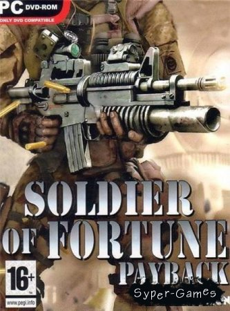 Soldier of Fortune: Payback (2007/PC/RUS/Repack)