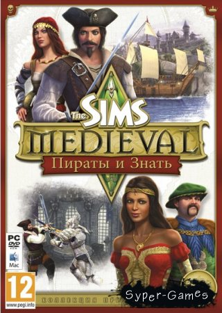 The Sims Medieval: Pirates and Nobles (2011/PC/RUS/Repack)