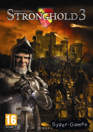Stronghold 3 (2011/Repack/Rip)