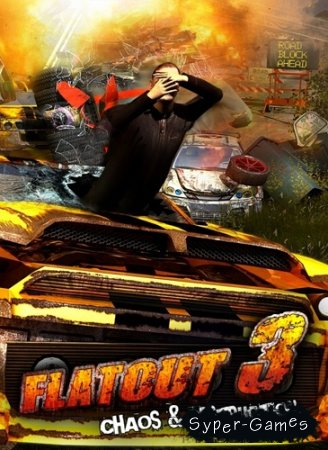 Flatout 3: Chaos & Destruction (2011/ RePack)