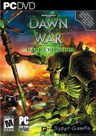 Warhammer 40,000: Dawn of War Dark Crusade (2006/PC/RUS/Rip)