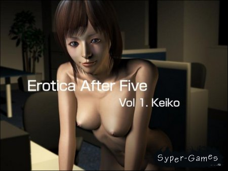 Erotica After Five vol.1 Keiko / Эротика После Пяти - Кеико